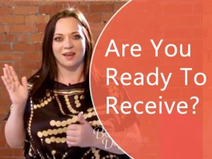 Are you ready to receive?
