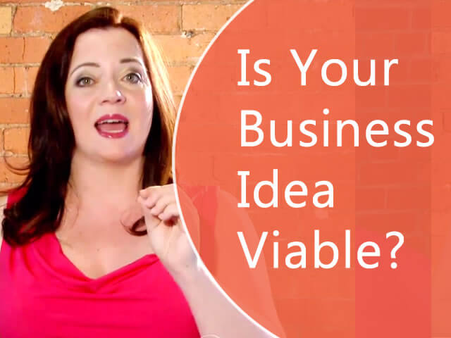 Is your business idea viable