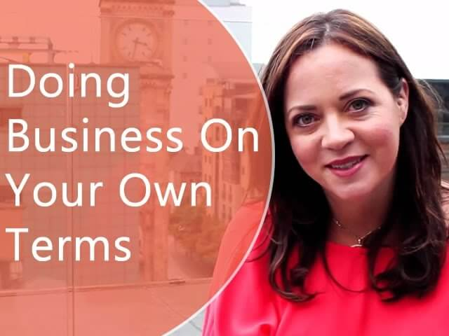 How To Do Business On Your Own Terms