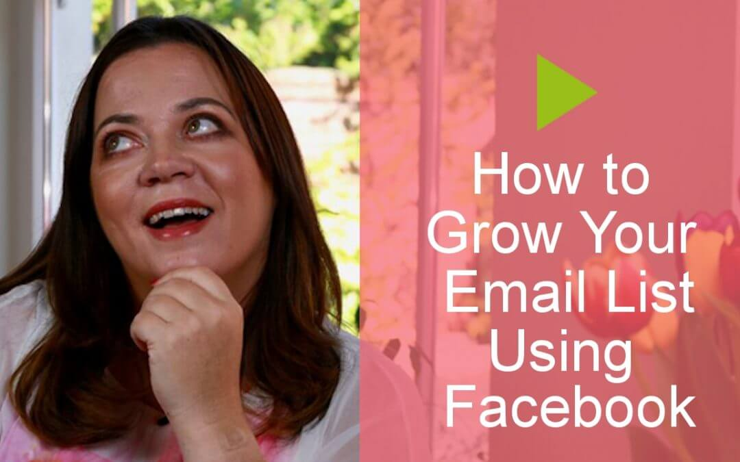 How to Grow Your Email List Using Facebook