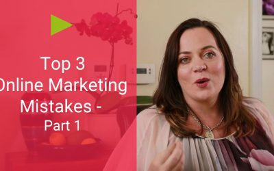 Top 3 Online Marketing Mistakes – and How to Avoid Them [Part 1/3]