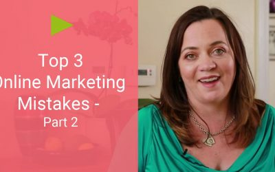 Top 3 Online Marketing Mistakes – and How to Avoid Them [Part 2/3]