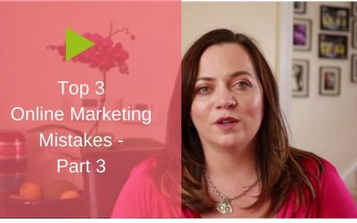 Top 3 Online Marketing Mistakes – and How to Avoid Them [Part 3/3]