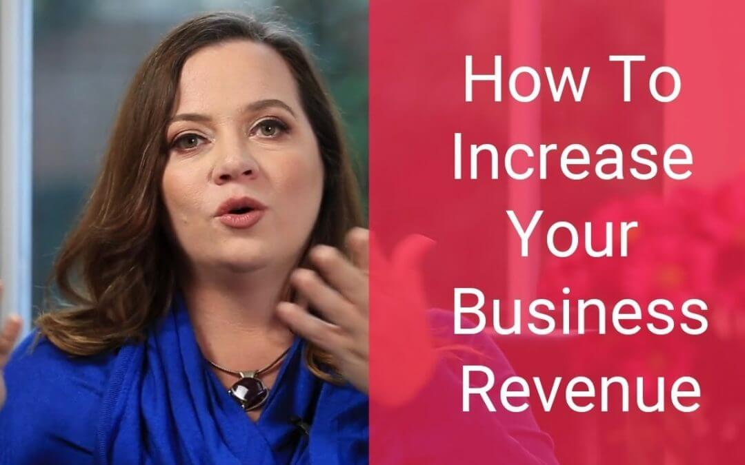 How to Increase Your Business Revenue