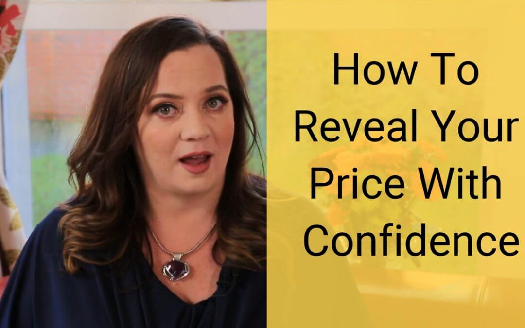 Sales Confidence: How to Reveal Your Price With Confidence
